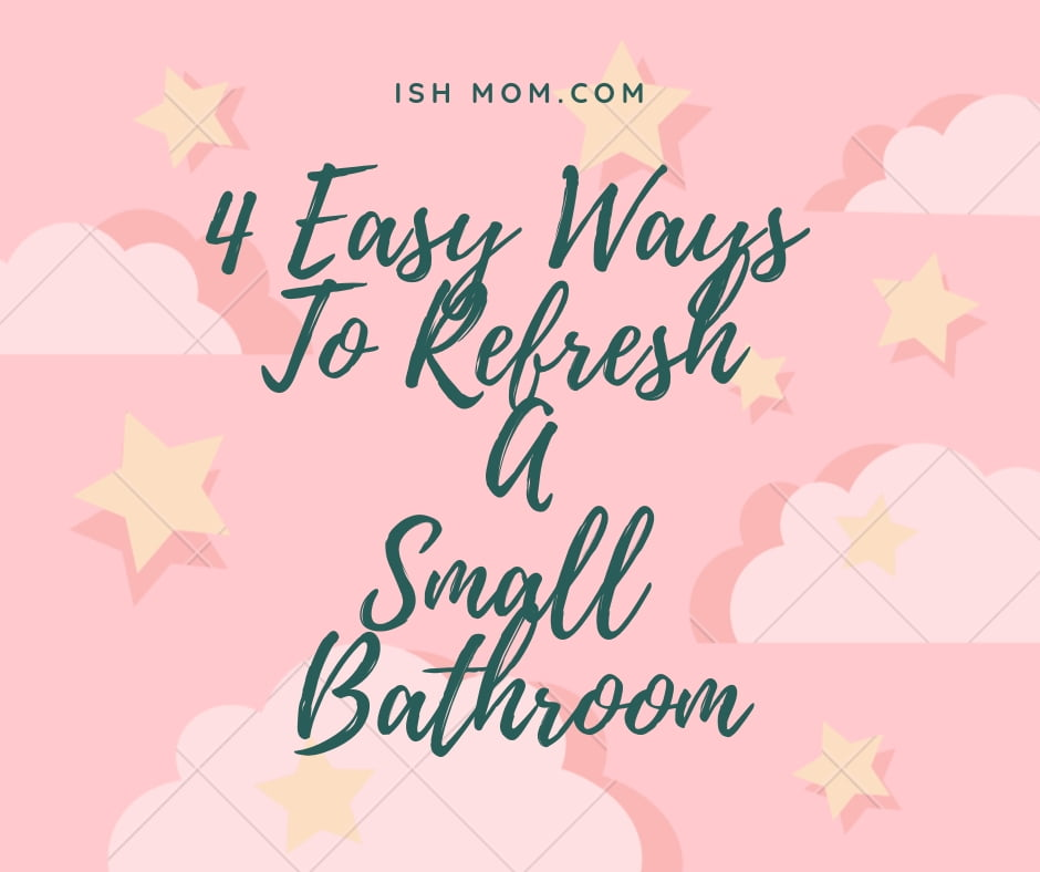 infographic about refreshing small bathroom