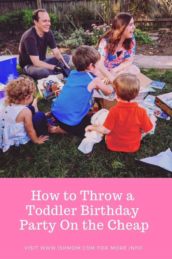 Throw a Toddler Birthday Party on the Cheap Pinterest Graphic