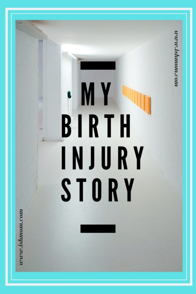 My Birth Injury
