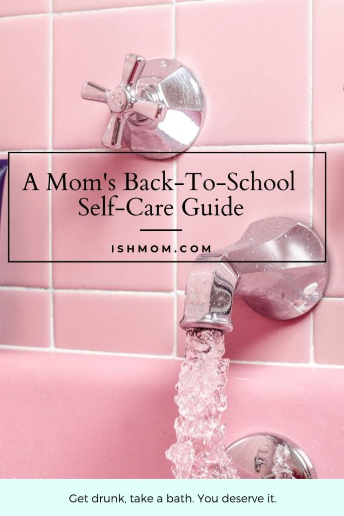 a mom's back-to-school self care guide