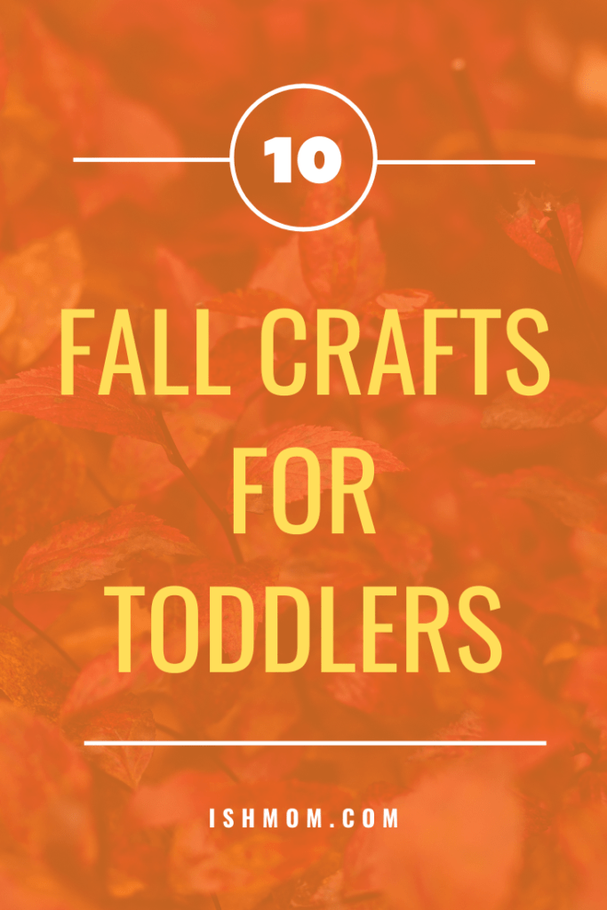 10 fall crafts for toddlers pinterest graphic