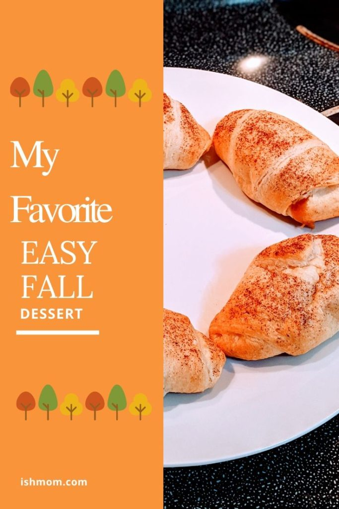my favorite easy fall dessert pinterest graphic