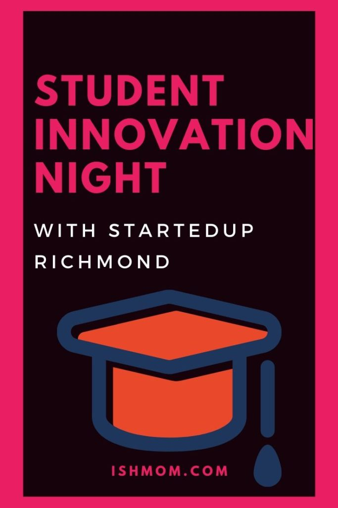 student innovation night with STARTedUP Richmond pinterest graphic