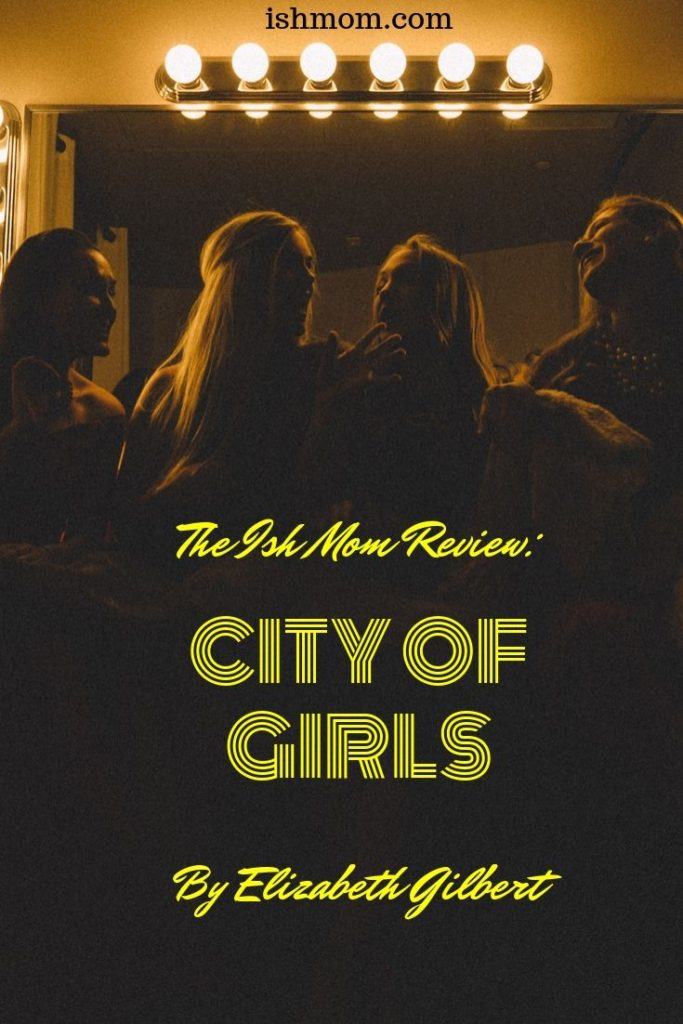 ish mom review of city of girls pinterest graphic