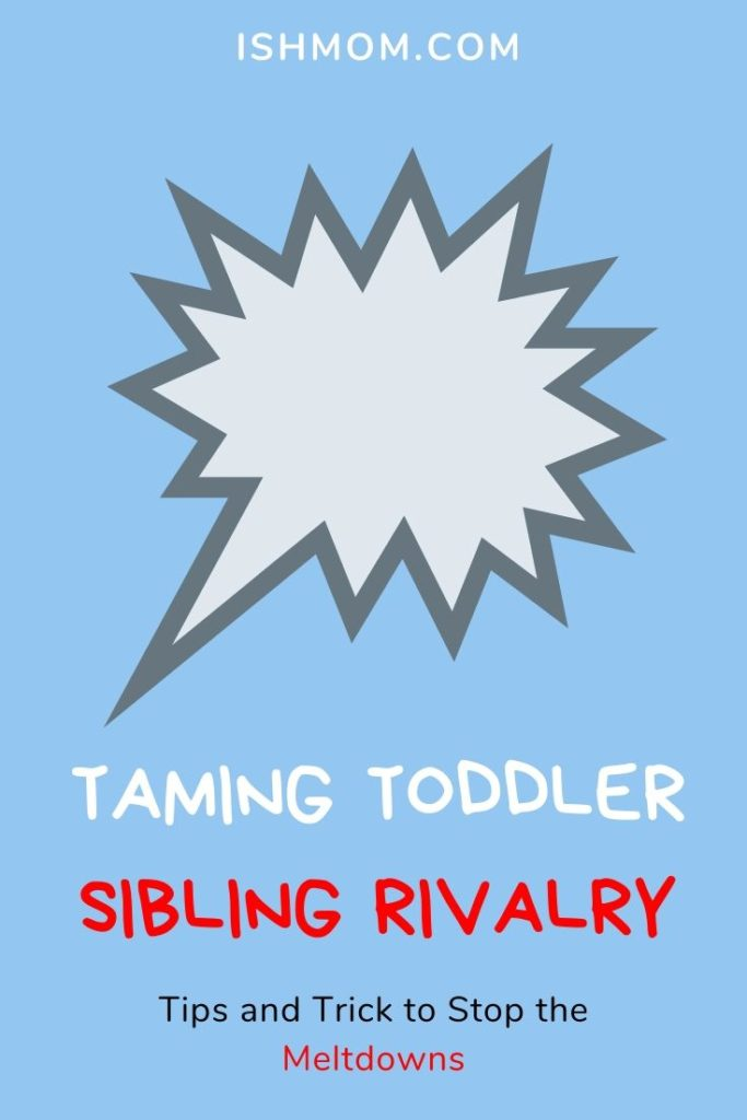 taming toddler sibling rivalry pinterest graphic