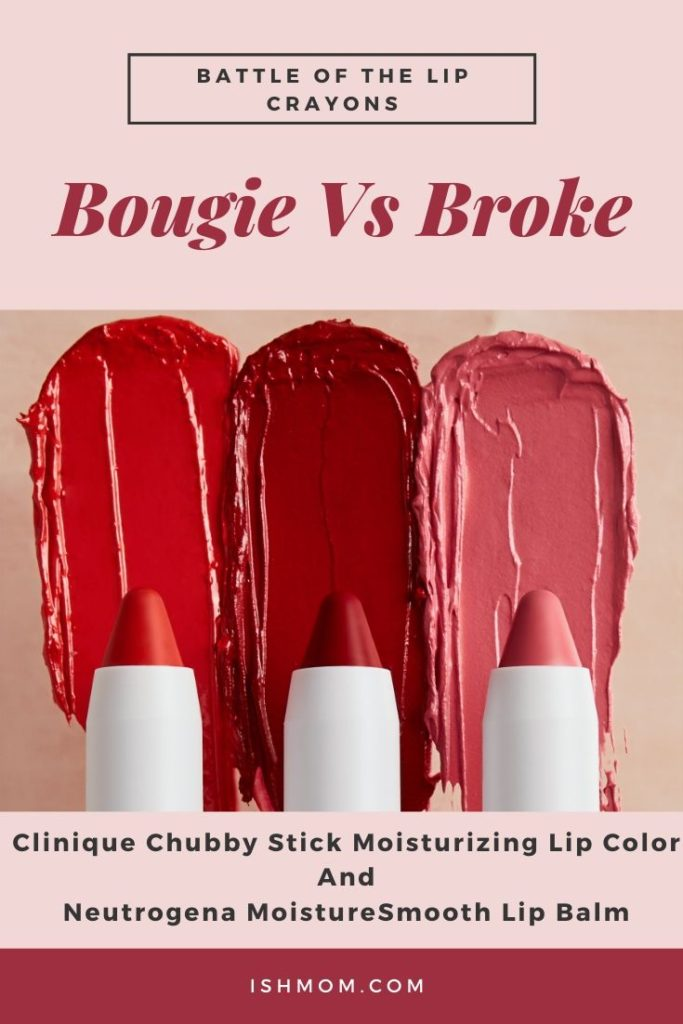 bougie vs broke clinique and neutrogena chubby sticks