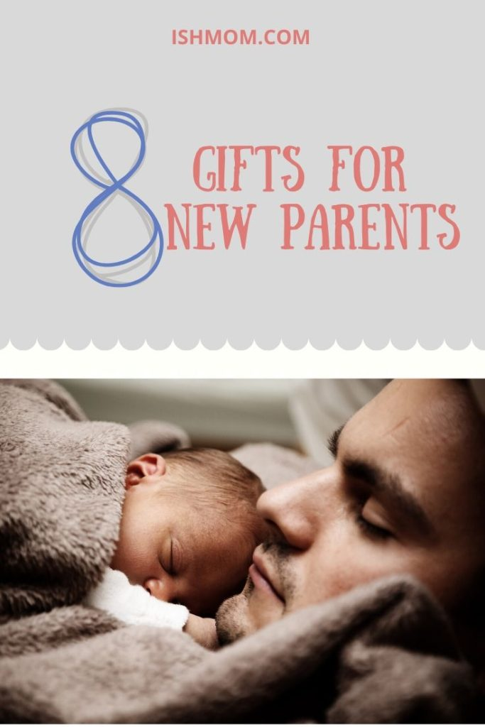 8 gifts for new parents pinterest graphic