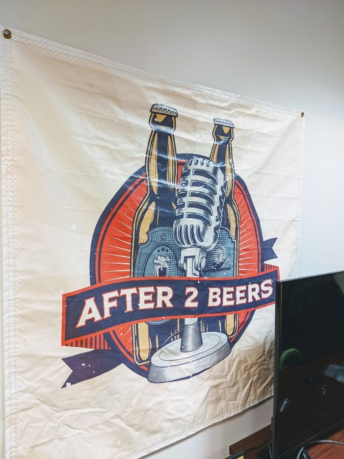 After 2 Beers podcast signage