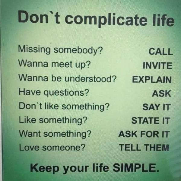 don't complicate life missing somebody? call